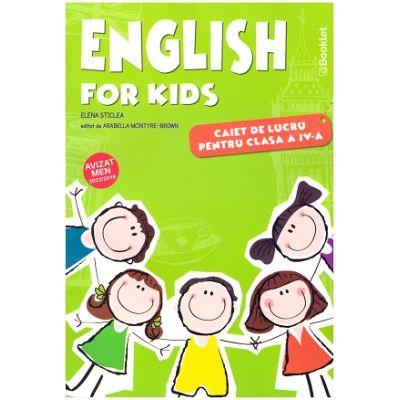English for Kids. Caiet de lucru pentru clasa a IV- a Editie Color 2019 EN081 ( Editura: Booklet, Autor: Elena Sticlea ISBN 9786065908130 )