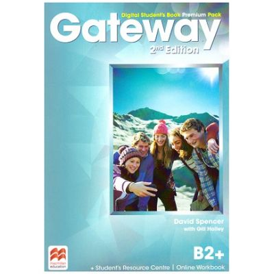 Gateway 2nd Edition, Digital Student's Book Premium Pack, B2+ ( Editura: Macmillan, Autori: David Spencer with Gill Holley ISBN 9780230498563)