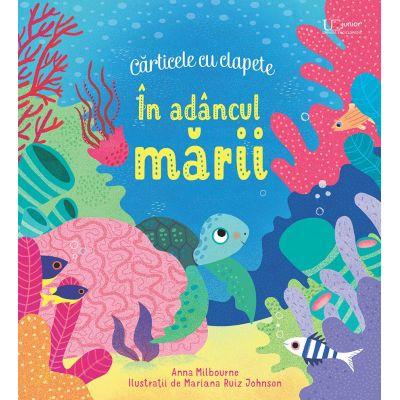 In adancul marii (Usborne) ( Editura: Univers Enciclopedic, Autor: Anna Milbourne ISBN 978-606-704-665-6)
