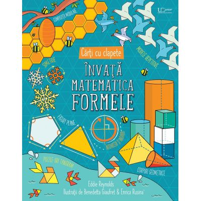 Invata matematica. Formele. carti cu clapete (Usborne) (Editura: Univers Enciclopedic, Autor: Usborne Books ISBN 978-606-704-673-1)