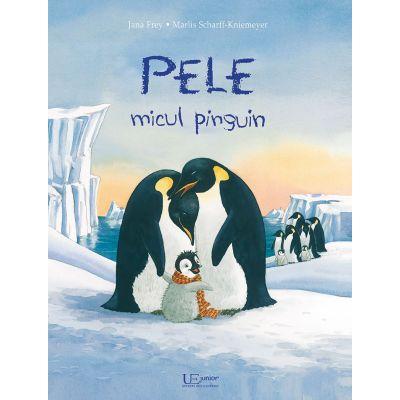 Pele micul pinguin ( Editura: Univers Enciclopedic, Autor: Marlis Scharff-Kniemeyer ISBN 978-606-704-546-8)