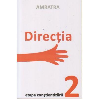 Directia Etapa constientizarii 2 ( Editura: Letras, Autor: Amratra ISBN 9786069435663)