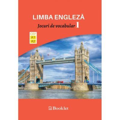 Limba modernă. Jocuri de vocabular 1. Nivel A1-A2 EN087 ( Editura: Booklet, Autor: Dragos Dinulescu ISBN 978-606-590-690-7)