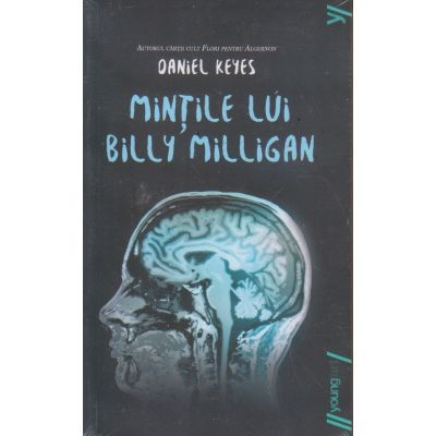 Mintile lui Billy Milligan ( editura: Art, autor: Daniel Keyes, ISBN 9786068811079)
