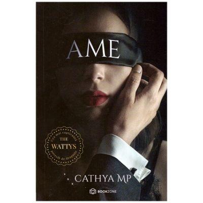 AME - vol 1 (Editura: Bookzone, Autor: Ame e campul de luptă a două destine construite din bucăți de viitor incerte, prinse intr-un lanț bolnăvicios ce le va schimba soarta pentru totdeauna.  Ești față-n față cu o carte mistuitoare ISBN 978-606-9008-56-