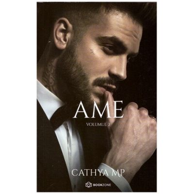 AME - vol 2 (Editura: Bookzone, Autor: Cathya MP ISBN 9786069008850)