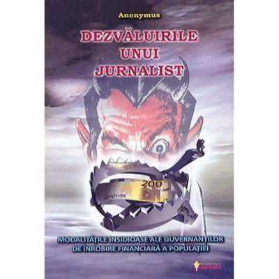 Dezvaluirile unui jurnalist ( Editura: Sapientia, Autor: Anonymus ISBN 9789737800305)
