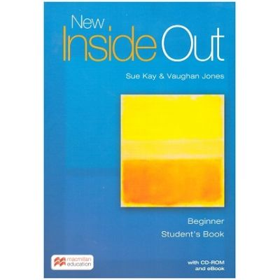 New Inside Out Beginner Student's Book + CD ROM + Ebook ( Editura: Macmillan, Autor: Sue Kay, Vaughan Jones ISBN 9781786327291 )