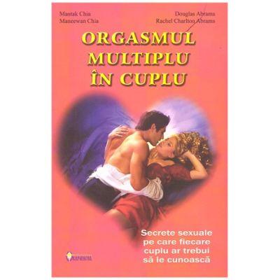 Orgasmul multiplu in cuplu ( Editura: Sapientia, Autori: Mantak Chia, Douglas Abrams ISBN 973-99552-6-6)