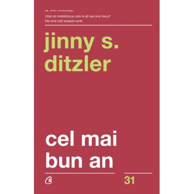 Cel mai bun an (Editura: Curtea veche, Autor: Jinny S. Ditzler ISBN 9786064402011)