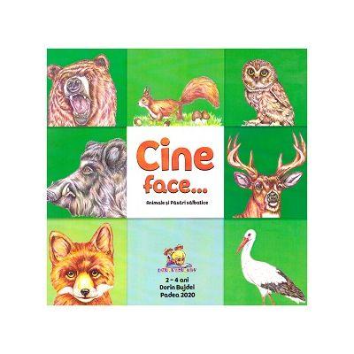 Cine face...? Animale si pasari salbatice ( Editura: Lizuka Educativ, Autor: Dorin Bujdei ISBN 9786068714639)