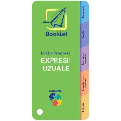 Expresii uzuale - limba franceza ( Editura: Booklet, ISBN 9786065909007)