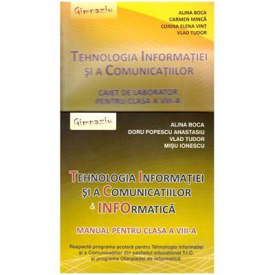 Pachet Tehnologia Informatiei si a Comunicatiilor & Informatica - clasa a VIII-a