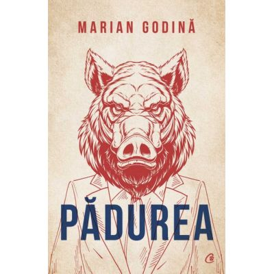 Padurea (Editura: Curtea veche, Autor: Marian Godina ISBN 9786064408907)