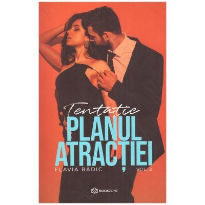 Planul atractiei vol 2 (Editura: Bookzone, Autor: Flavia Badic ISBN 9786069700280)