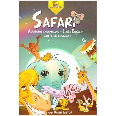 Safari. Alfabetul animalelor - Limba Engleza. Carte de colorat ( Editura: Lizuka Educativ, Autor: Daniel Nistor ISBN 9786068714004)