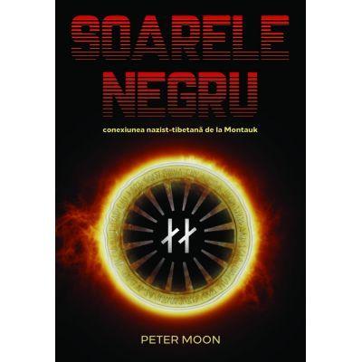 Soarele negru (Editura: Daksha, Autor: Peter Moon ISBN 9789731965505)