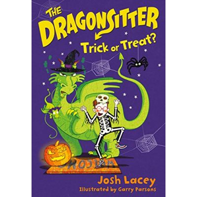 The Dragonsitter: Trick or Treat? (The Dragonsitter Series Book 7) ( Editura: Andersen Press/Books Outlet, Autor: Josh Lacey ISBN 9781783444595)