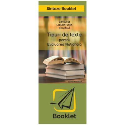 Tipuri de texte pentru Evaluarea Nationala ( Autor: Larisa Kozak, Editura: Booklet, ISBN 9786065908888)