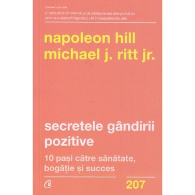 Secretele gandirii pozitive(Editura: Curtea Veche, Autor: Napoleon Hill ISBN 9786064407603)