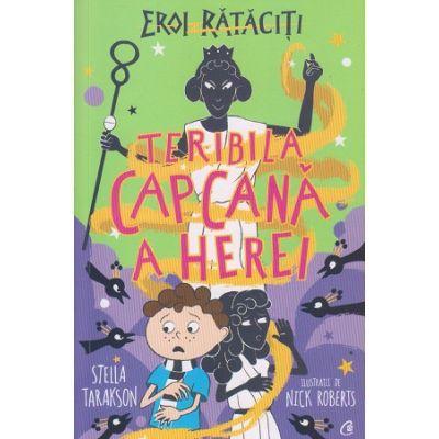 Teribila capcana(Editura: Curtea Veche Autor ISBN 9786064407054)