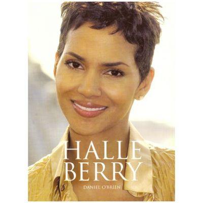 Halle Berry ( Editura: Reynolds & Hearn /Books Outlet, Autor: Daniel O'Brien ISBN 9781903111383)