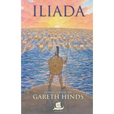 Iliada/ Roman Grafic (Editura: Humanitas, Autor: Gareth Hinds ISBN 97897635069124)