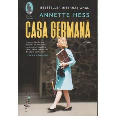 Casa germana(Editura: Humanitas, Autor: Annette Hess ISBN 9786067796599)