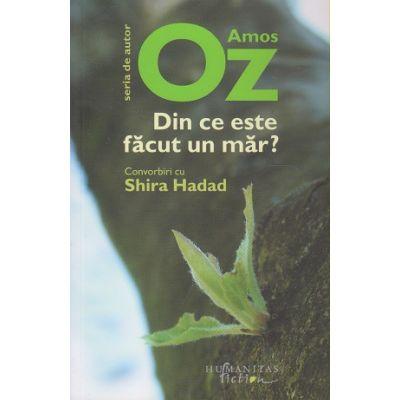 Din ce este facut un mar? Convorbiri cu Shira Hadad (Editura: Humanitas ISBN 9786067796339)