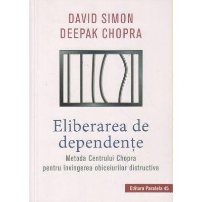 Eliberarea de dependente (Editura: Paralela 45, Autor(i): ISBN 9789734731084)