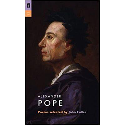 Alexander Pope ( Editura: Faber and Faber, Autor: John Fuller ISBN 9780571230709)