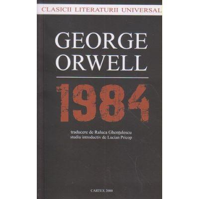 1984 (Editura: Cartex, Autor: George Orwell ISBN 9789731049601)