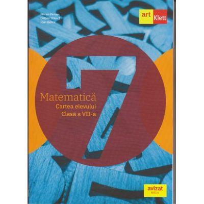 Matematica manual pentru clasa a VII-a (Editura: Art Grup Editorial, Autor(i): Marius Perianu, Catalin Stanica, Ioan Balica ISBN 9786069089392)
