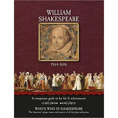 William Shakespeare - A Complete Guide to His Life & Achievements ( Editura: Worth Press/Books Outlet, Autor: Gill Davies ISBN 9781849311311)