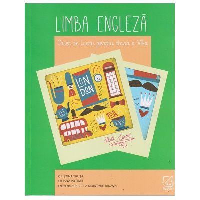 Limba moderna engleza. Caiet de lucru clasa a VIII-a EN071 ( Editura: Booklet, Autor(i): Cristina Truta, Liliana Putinei ISBN 9786065908109)