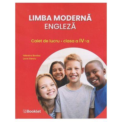 Limba moderna engleza. Caiet de lucru clasa a IV-a EN107 ( Editura: Booklet, Autor(i): Valentina Barabas, Laura Stanciu ISBN 9786065909151)