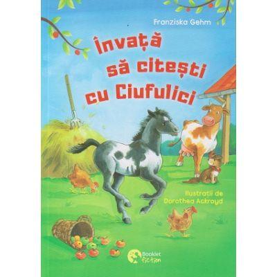 Invata sa citesti cu Ciufulici (Editura: Booklet fiction, Autor: Franziska Gehm ISBN 9786069499054)
