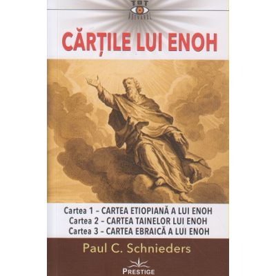 Cartile lui Enoh(Editura: Prestige, Autor: Paul Schnieders ISBN 9786069651988)