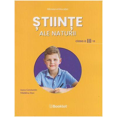 Stiinte ale naturii clasa a III-a MN17 (Editura: Booklet, Autor(i): Ioana Constantin, Madalina Stan ISBN 978606590928)
