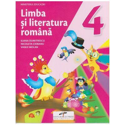 Limba si literatura romana. Manual pentru clasa a IV-a ( Editura: CD Press, Autori: Iliana Dumitrescu, Nicoleta Ciobanu, Vasile Molan ISBN 9786065285507)